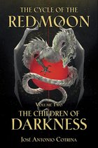 Boek cover Cycle Of The Red Moon Volume 2, The van Jose Antonio Cotrina