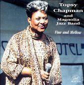 Topsy Chapman & The Magnolia Jazz B