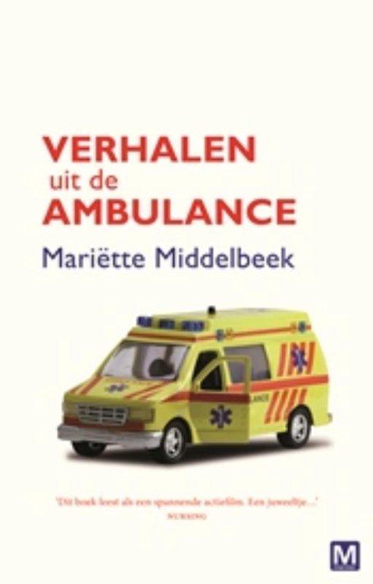 Verhalen uit de ambulance - Mariette Middelbeek pdf epub