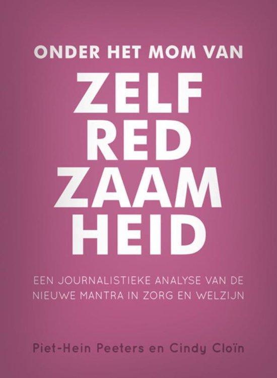 Onder het mom van zelfredzaamheid - Piet-Hein Peeters |