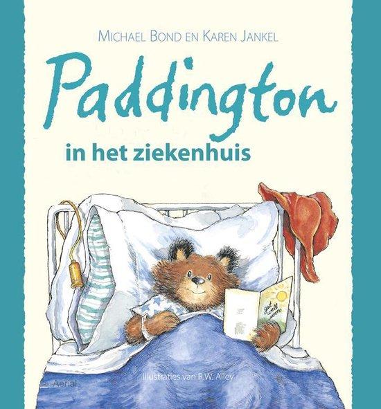 Paddington in het ziekenhuis - Michael Bond pdf epub