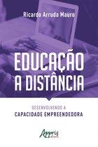 Educação a Distância: Desenvolvendo a Capacidade Empreendedora