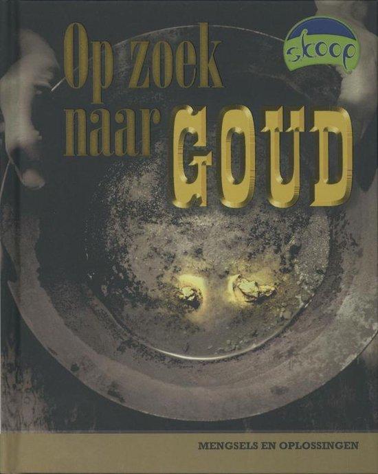 Boek cover Skoop  -   Op zoek naar goud van Paul Mason (Hardcover)
