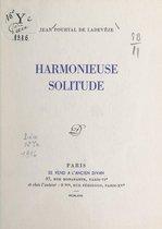 Harmonieuse solitude