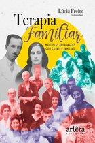 Terapia Famíliar: Múltiplas Abordagens com Casais e Famílias