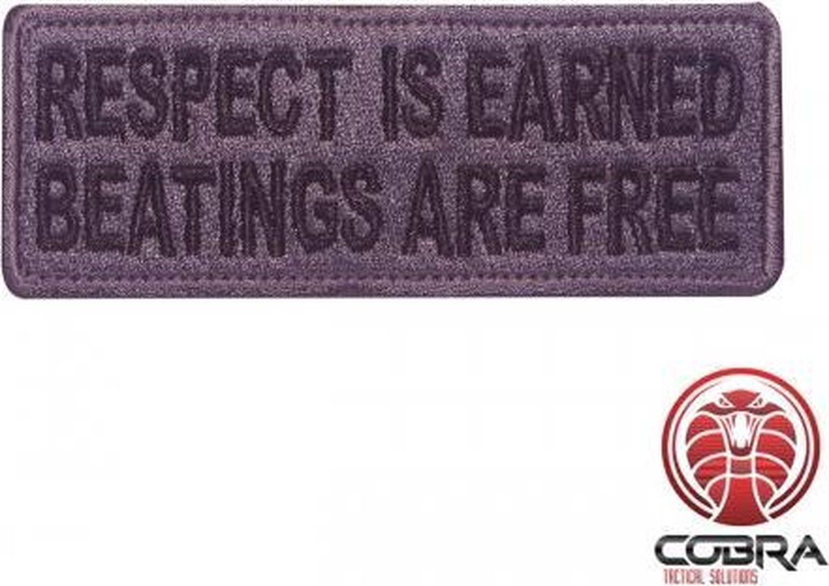Respect is earned beatings are free geborduurde motiverende blauwe patch met velcro