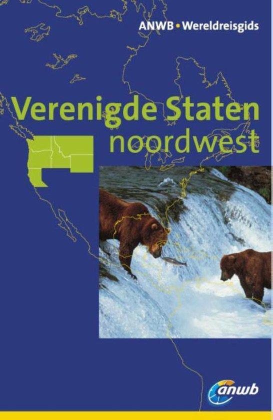 ANWB wereldreisgids - Verenigde Staten NoordWest - Susanne Satzer |