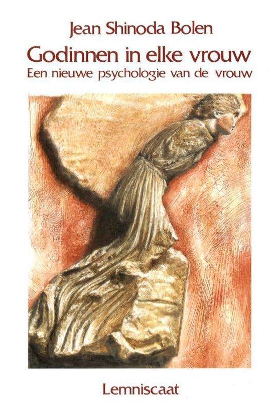 Godinnen In Elke Vrouw - Jean Shinoda Bolen | Fthsonline.com