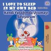 I Love to Sleep in My Own Bed Kendi Yatağımda Uyumayı Seviyorum