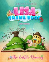 Lisa & Qhama Book 3: The Easter Bunny 3rd Edition