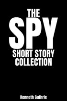 Omslag The Spy Short Story Collection