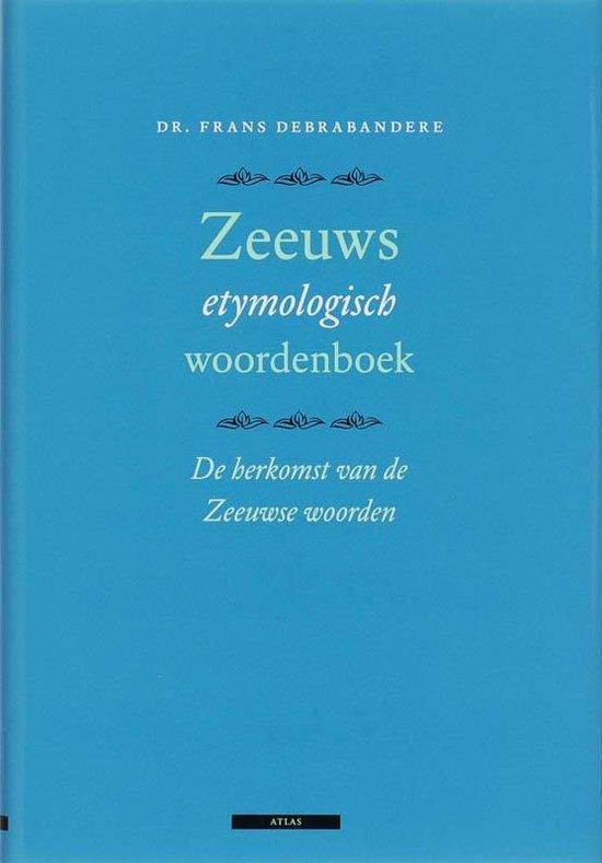 Cover van het boek 'Zeeuws etymologisch woordenboek'