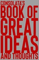Consolata's Book of Great Ideas and Thoughts