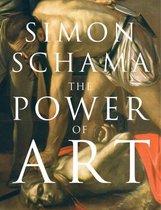 Boek cover The Power of Art van Simon Schama, CBE (Paperback)