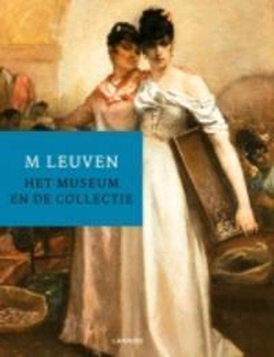 M Leuven, het museum en de collectie - Patrick de Rynck |
