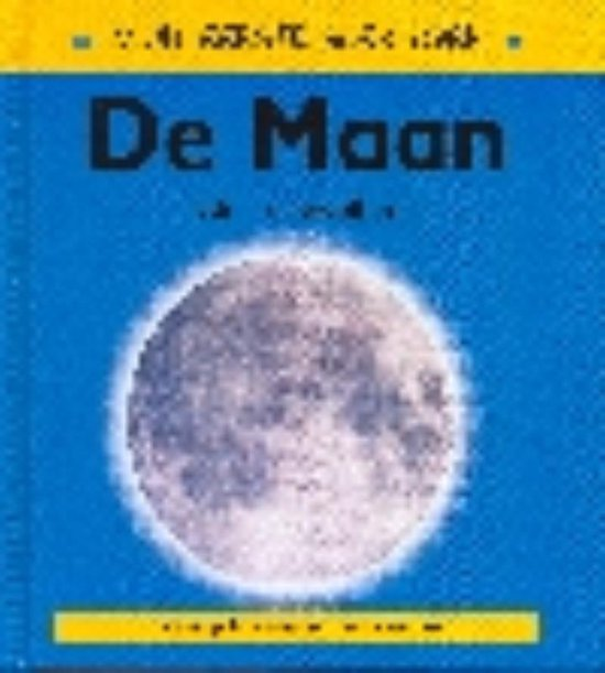 Mijn eerste boek over... - Mijn eerste boek over de maan - Claire Llewellyn |