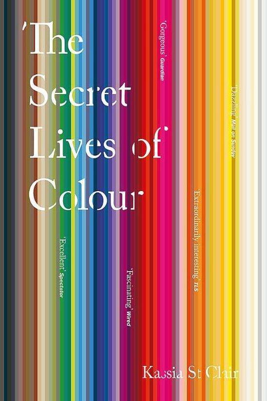 Boek cover The Secret Lives of Colour van Kassia St Clair (Paperback)