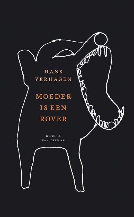 Moeder Is Een Rover - Hans Verhagen pdf epub