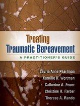 Boek cover Treating Traumatic Bereavement van Laurie Anne Pearlman