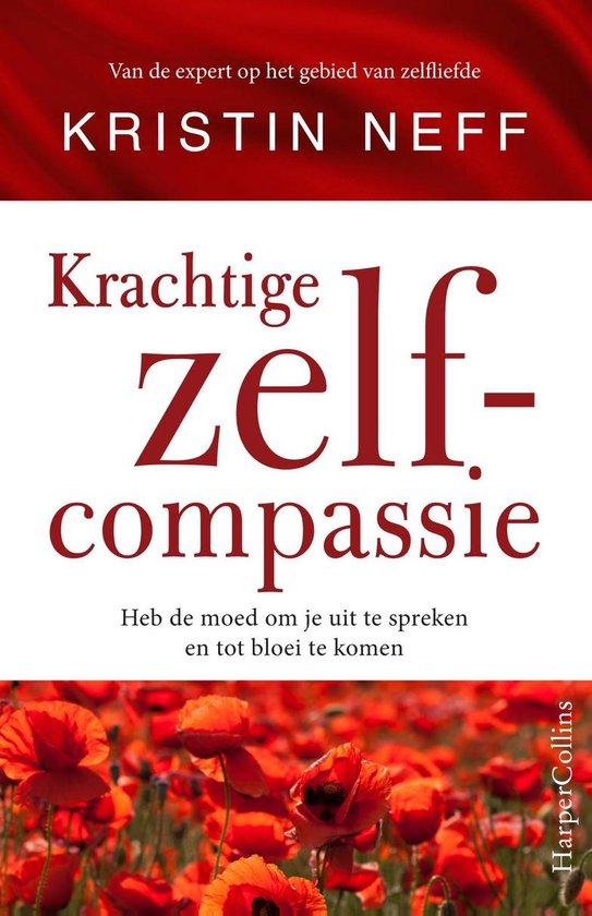 Boek cover Intense zelfcompassie van Kristin Neff (Onbekend)