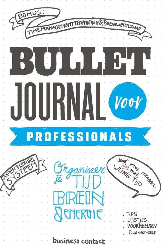 Bullet journal voor professionals - . (Red.) |