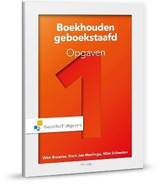 Boek cover Boekhouden geboekstaafd 1 opgaven 1 Opgaven van W.J Broerse (Paperback)