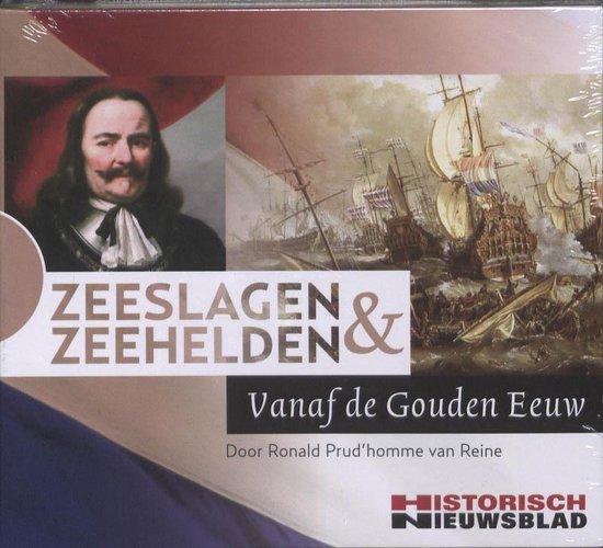 Zeehelden en Zeeslagen - Ronald Prud'Homme van Reine |