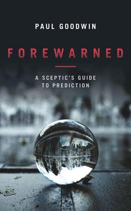Boek cover Forewarned van Paul Goodwin (Onbekend)