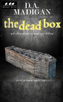 Omslag The Dead Box And Other Stories To Scare You Shitless