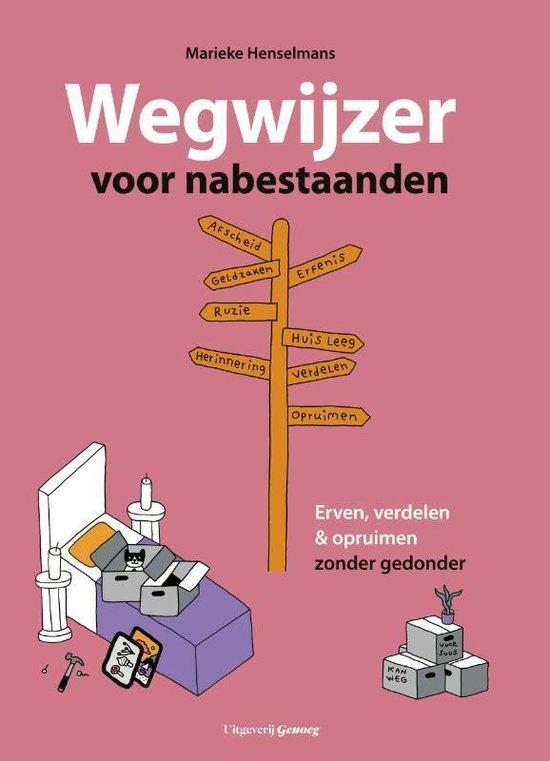 Wegwijzer voor nabestaanden - Marieke Henselmans |