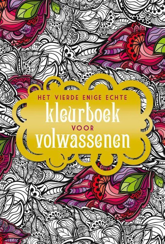 Het vierde enige echte kleurboek voor volwassenen - BBNC Uitgevers |