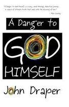 Omslag A Danger to God Himself