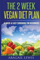The 2 Week Vegan Diet Plan