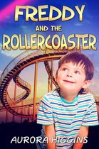 Freddy and the Roller Coaster