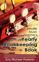 Private Music Teacher's Yearly Bookkeeping Book