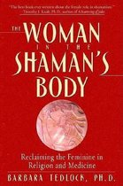 WOMAN IN THE SHAMANS BODY