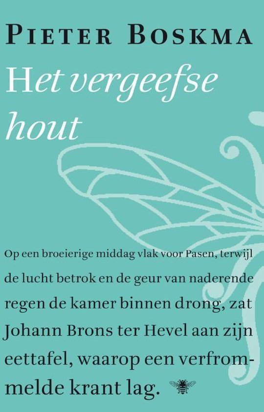 Het vergeefse hout - Pieter Boskma pdf epub