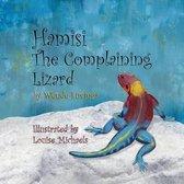 Hamisi the Complaining Lizard