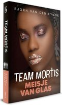 Team Mortis 12 -   Meisje van glas
