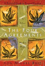 Boek cover The Four Agreements: A Practical Guide to Personal Freedom van Don Miguel Ruiz (Onbekend)
