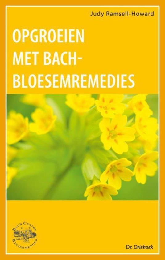 Opgroeien met Bach-Bloesem-Remedies - J. Ramsell-Howard | Fthsonline.com