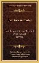 The Fireless Cooker