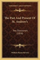 The Past and Present of St. Andrew's
