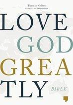 NET, Love God Greatly Bible, Hardcover, Comfort Print