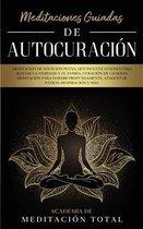 Meditaciones Guiadas de Autocuracion