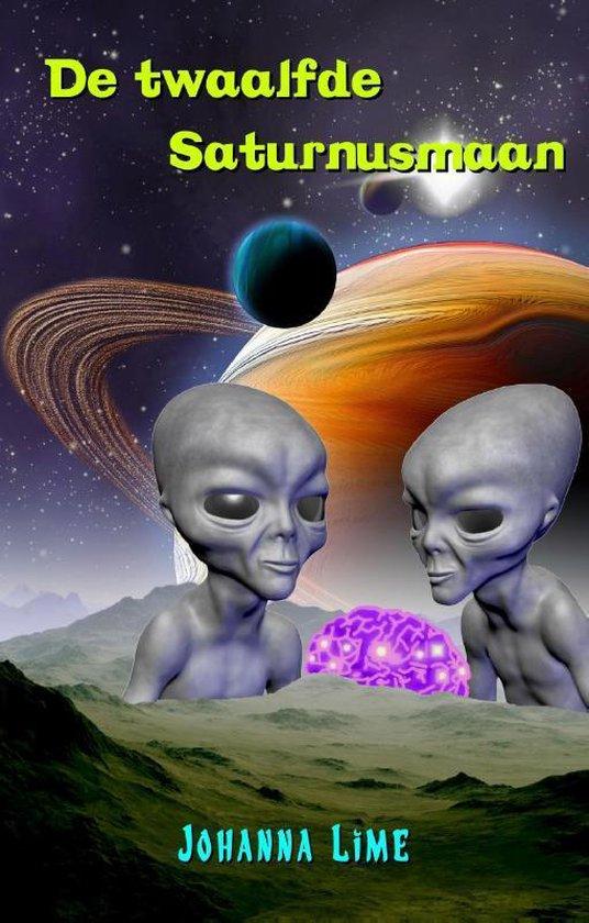 De twaalfde Saturnusmaan - Johanna Lime |