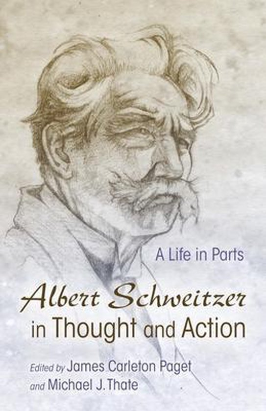 Boek cover Albert Schweitzer in Thought and Action van  (Paperback)