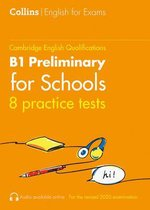 Practice Tests for B1 Preliminary for Schools (PET for Schools) (Collins Cambridge English)