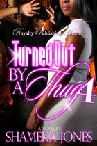 Turned Out By a Thug 4
