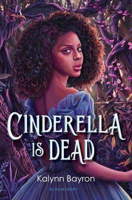 Boek cover Cinderella Is Dead van Kalynn Bayron (Hardcover)